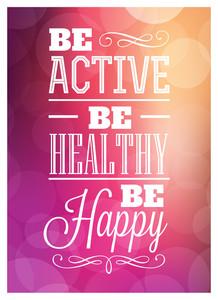 表記上のポスターのデザインは - ビー・ハッピー健康でアクティブにします